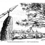 Tusenårsmerket i Spydeberg kommune. Laget trykk i str.: 21x29,7cm og doble kort i str: 10,5x14,85cm